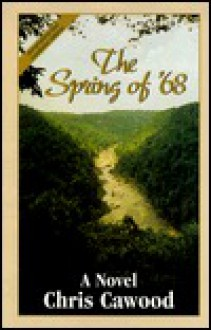 The Spring of '68 - Chris Cawood, Gaynell Seale