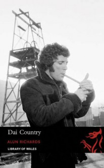 Dai Country; Short Stories - Alun Richards