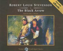 The Black Arrow, with eBook - Robert Louis Stevenson, Shelly Frasier