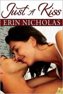 Just a Kiss - Erin Nicholas