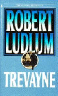 Trevayne - Robert Ludlum, Jonathan Ryder