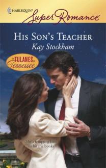 His Son's Teacher - Kay Stockham
