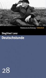 Deutschstunde (SZ-Bibliothek, #28) - Siegfried Lenz
