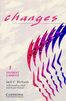 Changes 1 Student's Cassette: English for International Communication (Audio) - Jack C. Richards, Jonathan Hull, Susan Proctor