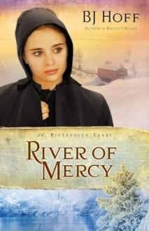 River of Mercy - B.J. Hoff