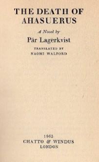 """The Death of Ahasuerus [Ahasverus död] [Signed / Ingraverat & Inscribed / Underskrivet to """"Peace"""" - Pär Lagerkvist"""