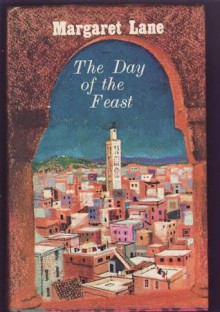The Day of the Feast - Margaret Lane