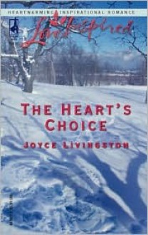 The Heart's Choice - Joyce Livingston