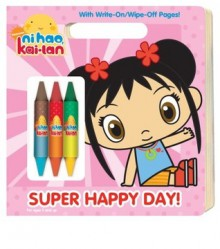 Super Happy Day! (Ni Hao, Kai-lan) - Golden Books