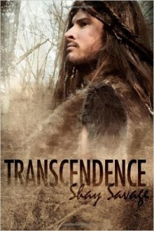 Transcendence (Paperback) - Common - by Shay Savage