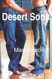 Desert Sons - Mark Kendrick