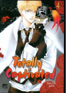 Totally Captivated, Volume 4 - Hajin Yoo