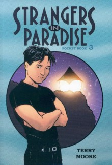 Strangers In Paradise, Pocket Book 3 - Terry Moore