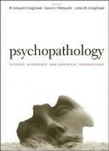 Psychopathology: History, Diagnosis, and Empirical Foundations - W. Edward Craighead, Linda W. Craighead, David J. Miklowitz