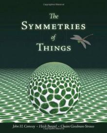 The Symmetries of Things - John Horton Conway