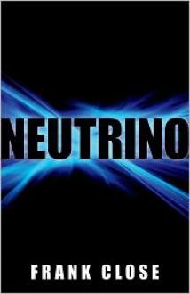 Neutrino - Frank Close