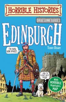 Edinburgh - Terry Deary, Mike Phillips