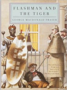 Flashman and the Tiger (Audio) - George MacDonald Fraser, David Case