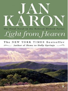 Light from Heaven (Mitford Series #9) - Jan Karon