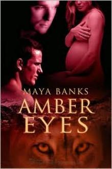 Amber Eyes - Maya Banks