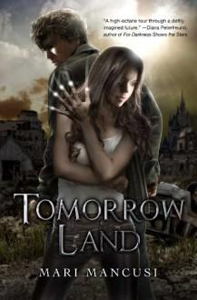 Tomorrow Land - Mari Mancusi