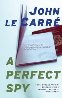 A Perfect Spy - John le Carré