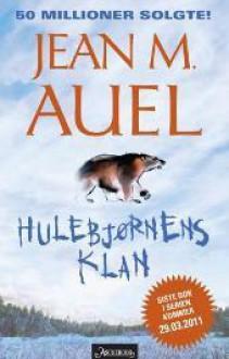 Hulebjørnens klan (Jordens barn #1) - Jean M. Auel, Helge Simonsen