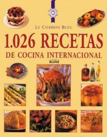 1,026 recetas de cocina internacional - Le Cordon Bleu Magazine