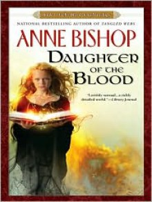 Daughter of The Blood - John Sharian,Anne Bishop