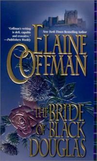 The Bride of Black Douglas - Elaine Coffman