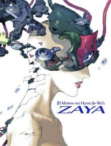 Zaya HC - Huang-jia Wei, Jean-david Morvan