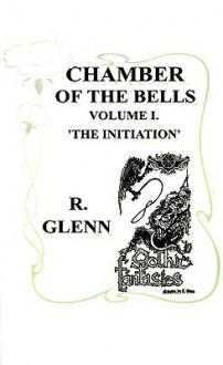 The Initiation - R. Glenn