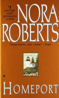 Homeport - Nora Roberts