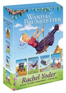 Look Out, Lancaster County! (Rachel Yoder — Always Trouble Somewhere #1-4) - Wanda E. Brunstetter