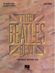 Beatles Best for Easy Piano (Easy Piano (Hal Leonard)) - The Beatles, Dan Fox