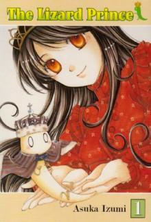 The Lizard Prince Vol. 1 - Asuka Izumi, Jim Shooter