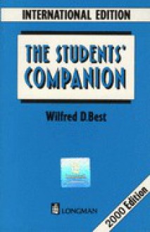 The Student's Companion (International Edition) - Wilfred D. Best