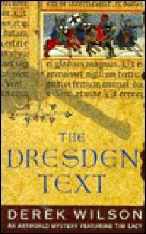 The Dresden Text - Derek Wilson