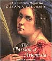 Passion of Artemisia: CD - Susan Vreeland