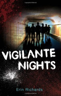 Vigilante Nights - Erin Richards