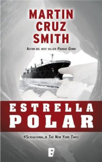 Estrella Polar (Spanish Edition) - Martin Cruz Smith, JORGE BELTRAN FERRER