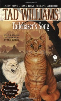 Tailchaser's Song - Tad Williams, Braldt Bralds