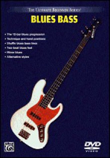 Ultimate Beginner Blues Bass: Steps One & Two, DVD - Roscoe Beck