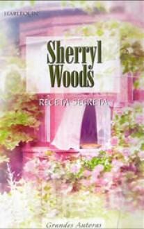 Receta secreta - Sherryl Woods