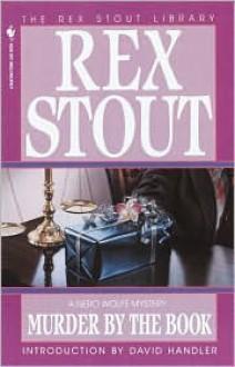 Murder by the Book - Rex Stout,David Handler