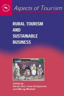 Rural Tourism and Sustaninable Business - Derek Hall