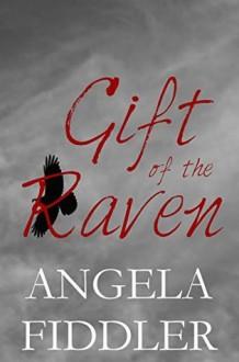 Gift of the Raven - Angela Fiddler