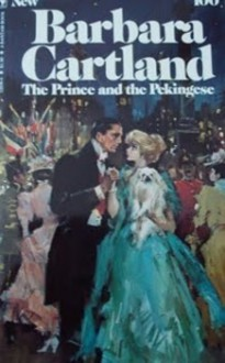 The Prince and the Pekingese - Barbara Cartland