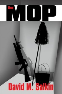 The Mop - David Salkin