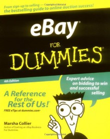 eBay For Dummies (For Dummies (Computers)) - Marsha Collier